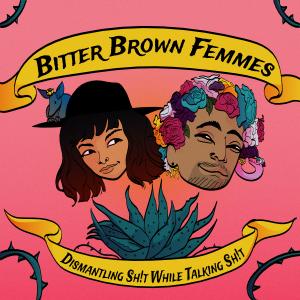 Bitter-Brown-Femmes-Cover_FinalForCircledAvis_1500x1500-2
